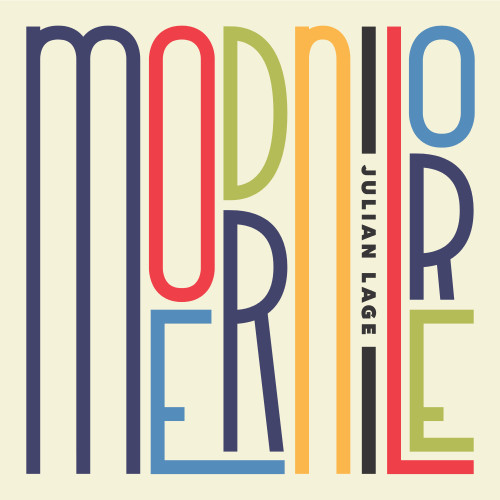 JULIAN LAGE RELEASES MODERN LORE TODAY - February 2nd, 2018